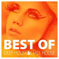 Best Of Deep House And Chill House — сборник
