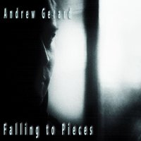 Falling to Pieces — Andrew Gerard