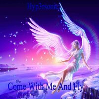 Come With Me and Fly — Hypersonic, Kelly Beazer