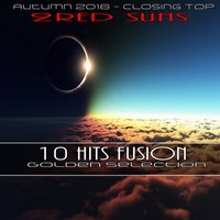 10 Hits Fusion Golden Selection — 2ReD Suns