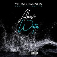 Above Water — Young Cannon, TJ Smith