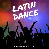 Latin Dance Compilation — сборник