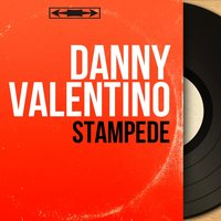Stampede — Ray Ellis and His Orchestra, Danny Valentino