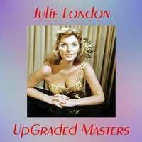 UpGraded Masters — Julie London