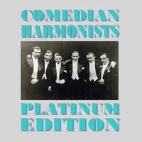 Platinum Collection — Comedian Harmonists