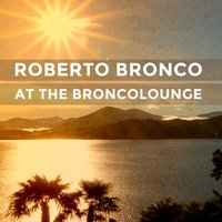 At the Broncolounge — Roberto Bronco