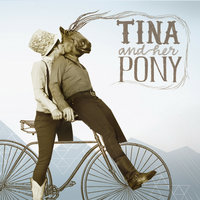 Tina and Her Pony — Tina and Her Pony
