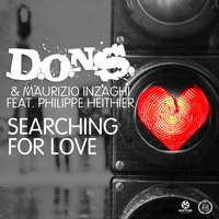 Searching for Love — D.O.N.S., Maurizio Inzaghi, Philippe Heithier