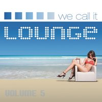 We Call It Lounge, Vol. 5 — сборник