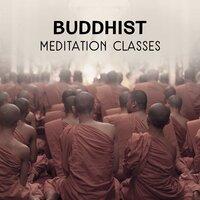 Buddhist Meditation Classes – Traditional Asian Music