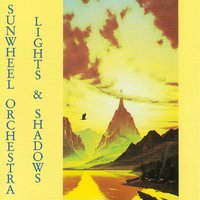 Lights & Shadows — Sunwheel Orchestra