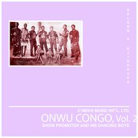 Onwu Congo, Vol. 2 — Show Promoter and his Dancing Boys
