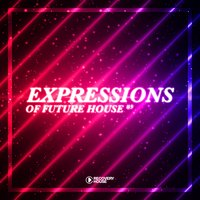 Expressions Of Future House, Vol. 9 — сборник