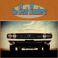 The Beat Bombers — The Beat Bombers