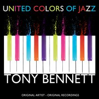 United Colors of Jazz — Tony Bennett