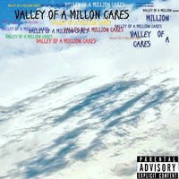 Valley of a Million Cares — Nipplife