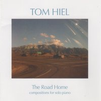 The Road Home — Tom Hiel