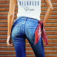 Be Mine — Ofenbach