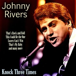Knock Three Times — Ирвинг Берлин, Johnny Rivers