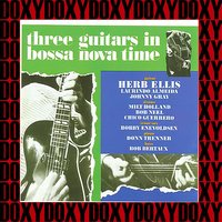 Three Guitars In Bossa Nova Time — Herb Ellis