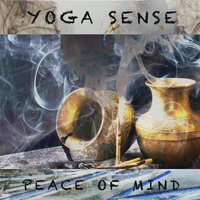 Peace of Mind — Yoga Sense