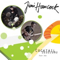 Cocktail Sessions Part One — Jimi Hancock