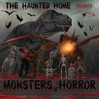 Monsters of Horror — The Haunted Home