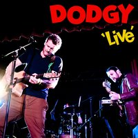 Live — Dodgy