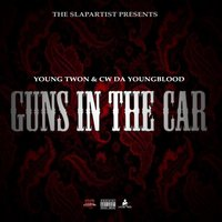 Gunz In The Car — Young Twon