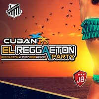 Cuban El Reggaeton Party — Extra Latino