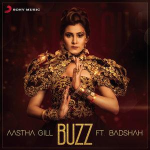 Aastha Gill, Badshah - Buzz