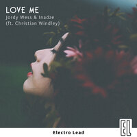 Love Me — Jordy Wess, Inadze