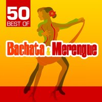 50 Best of Bachata & Merengue — Grupo Super Bailongo