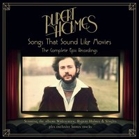 Songs That Sound Like Movies: The Complete Epic Recordings — Rupert Holmes