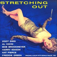 Stretching Out — Zoot Sims - Bob Brookmeyer Octet