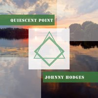 Quiescent Point — Johnny Hodges