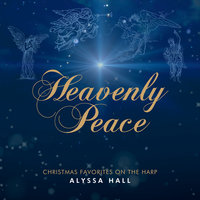 Heavenly Peace — Alyssa Hall