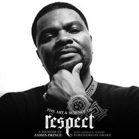 The Art & Science of Respect — J. Prince, J Prince