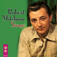 Robert Mitchum Sings — Robert Mitchum