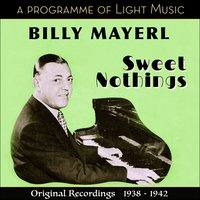 Sweet Nothings-  A Programme of Light Music — Billy Mayerl