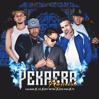 Pekaera — TC, CALIMAN, Oz, Rey Retro, Don Ivan