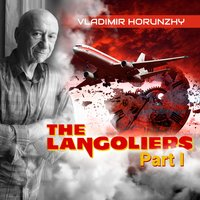 The Langoliers (Part I) — Vladimir Horunzhy