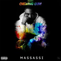 CHEWING GUM — Massassi
