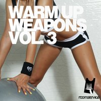 Warm up Weapons, Vol. 3 — сборник