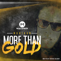 More Than Gold — Nubiaan