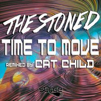 Time To Move — The Stoned