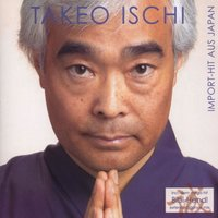 Import-Hit Aus Japan — Takeo Ischi