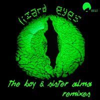 Lizard Eyes — The Boy, The Boy & Sister Alma, Sister Alma