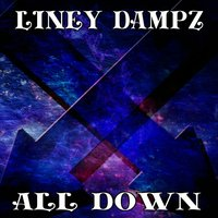 All Down — Liney Dampz