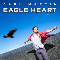 Eagle Heart — Carl Martin